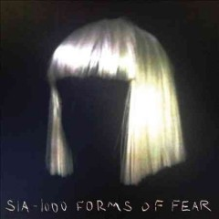 1000 forms of fear /  Sia.