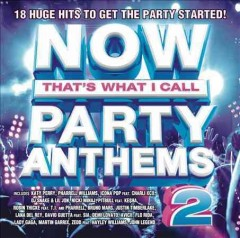 Now that's what I call party anthems 2.