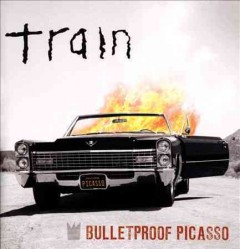 Bulletproof Picasso /  Train.