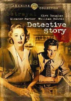 Detective story /  produced and directed by William Wyler.