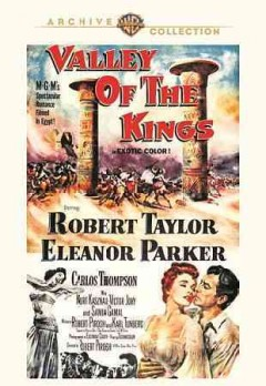 Valley of the kings /  a Metro-Goldwyn-Mayer picture ; written by Robert Pirosh and Karl Tunberg ; directed by Robert Pirosh.