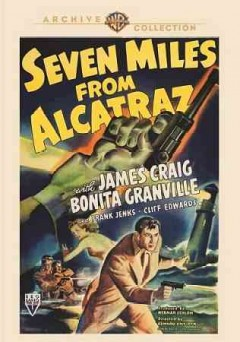 Seven miles from Alcatraz /  an RKO Radio Picture ; produced by Herman Schlom ; sceenplay by Joseph Krumgold ; directed by Edward Dmytryk. - an RKO Radio Picture ; produced by Herman Schlom ; sceenplay by Joseph Krumgold ; directed by Edward Dmytryk.