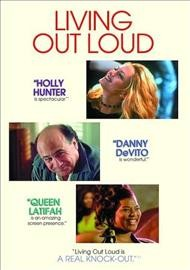 Living out loud /  New Line Cinema ; produced by Danny Devito, Michael Shamberg, Stacey Sher ; written and directed by Richard LaGravenese.