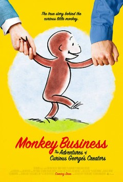 Monkey Business: The Adventures of Curious George's Creators.