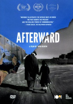 Afterward /  directed by Ofra Bloch. - directed by Ofra Bloch.