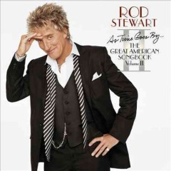 The great American songbook.  Rod Stewart.
