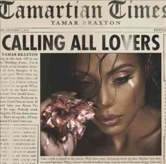 Calling all lovers /  Tamar Braxton.