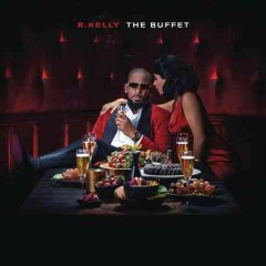 The buffet /  R. Kelly.