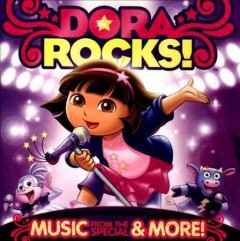 Dora rocks! : music from the special & more.