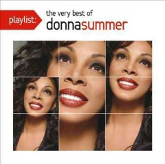 The very best of Donna Summer.