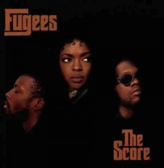 The score /  Fugees.