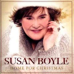 Home for Christmas /  Susan Boyle.