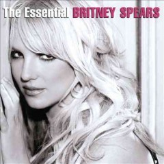The essential Britney Spears.