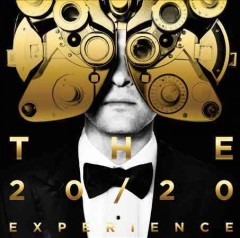 The 20/20 experience.  Justin Timberlake.