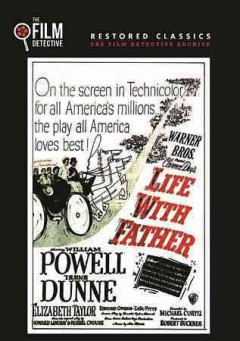 Life with father /  directed by Michael Curtiz.