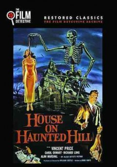 House on haunted hill /  an Allied Artists picture ; produced and directed by William Castle ; written by Robb White.