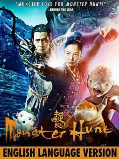 Monster hunt /  Edko Films Limited ; a Champion Star Pictures Ltd. production ; produced by Bill Kong, Yee Chung Man, Doris Tse ; produced, story and sceenplay by Alan Yuen ; directed by Raman Hui.
