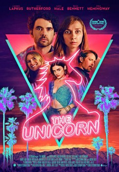 The unicorn /  directed by Robert Schwartzman ; written by Nick Rutherford & Kirk C. Johnson and Will Elliott. - directed by Robert Schwartzman ; written by Nick Rutherford & Kirk C. Johnson and Will Elliott.