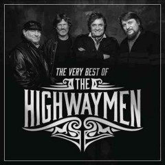 The very best of the Highwaymen.