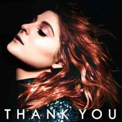 Thank you / Meghan Trainor