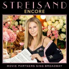 Encore : Movie partners sing Broadway / Barbra Streisand - Barbra Streisand