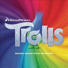 Trolls : original motion picture soundtrack