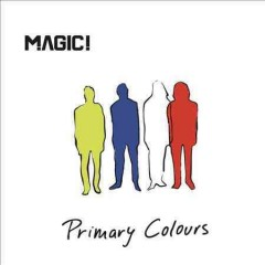 Primary colours /  Magic!