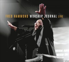 Worship journal live /  Fred Hammond.