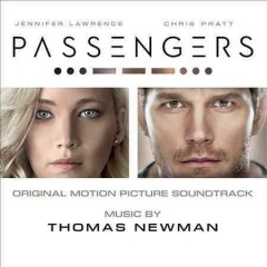 Passengers : original motion picture soundtrack / music by Thomas Newman. - music by Thomas Newman.