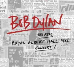 The real Royal Albert Hall 1966 concert /  Bob Dylan. - Bob Dylan.