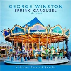 Spring carousel : solo piano / George Winston.