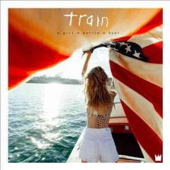 A girl a bottle a boat /  Train. - Train.