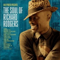 Billy Porter presents the soul of Richard Rodgers /  Billy Porter.
