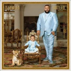 Grateful / DJ Khaled - DJ Khaled