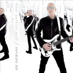 What happens next /  Joe Satriani. - Joe Satriani.