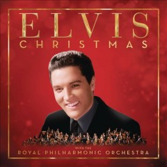 Elvis Christmas with the Royal Philharmonic Orchestra / Elvis Presley
