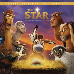 The star : the story of the first Christmas : original motion picture soundtrack.
