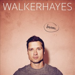 Boom /  Walker Hayes.