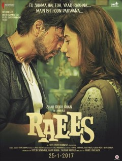 Raees /  produced by Farhan Akhtar, Gauri Khan, Ritesh Sidhwani ; writers, Rahul Dholakia, Harit Mehta, Niraj Shukla, Ashish Vashi ; directed by Rahul Dholakia.