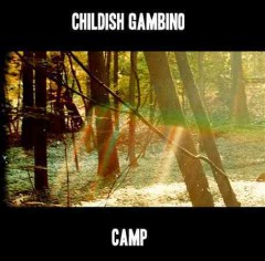 Camp /  Childish Gambino.