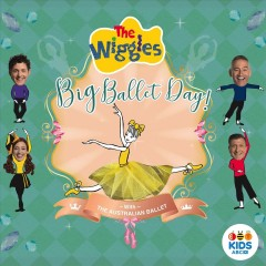 Big ballet day! /  The Wiggles ; with the Australian Ballet. - The Wiggles ; with the Australian Ballet.