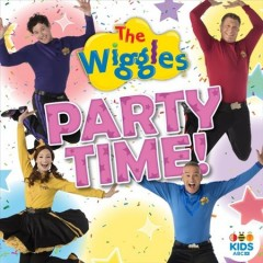Party time! /  the Wiggles. - the Wiggles.