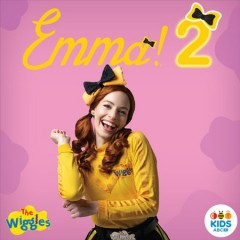 Emma! : 2 / the Wiggles.