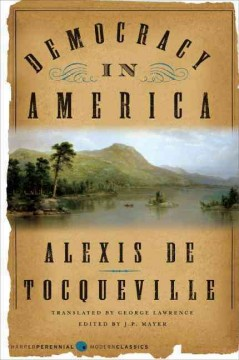 Democracy in America /  Alexis de Tocqueville ; edited by J.P. Mayer ; translated by George Lawrence. - Alexis de Tocqueville ; edited by J.P. Mayer ; translated by George Lawrence.