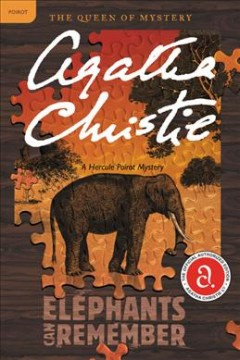 Elephants Can Remember : A Hercule Poirot Mystery