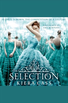 The Selection /  by Kiera Cass.