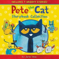 Pete the Cat Storybook Collection : Includes 7 Groovy Stories!