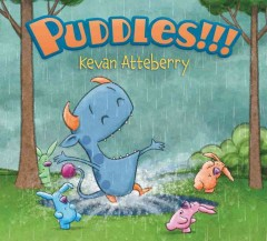 Puddles!!! /  Kevan Atteberry. - Kevan Atteberry.