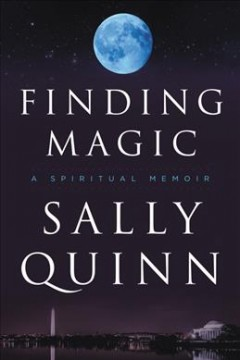 Finding Magic : A Spiritual Memoir