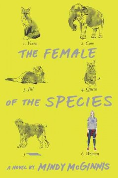 The female of the species  /  Mindy McGinnis. - Mindy McGinnis.